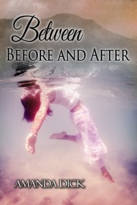 Between Before and After by Amanda Dick - book cover (500 x 750)
