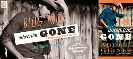 When I'm Gone Abbi Glines blog tour banner