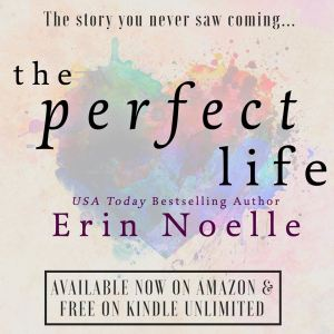 The Perfect Life Available Now - IG