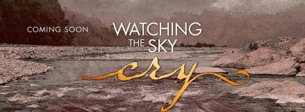 watching the sky cry banner